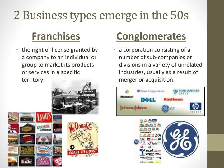 2 Business types emerge in the 50s