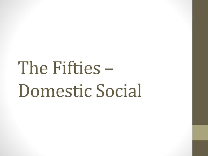 The fifties domestic social