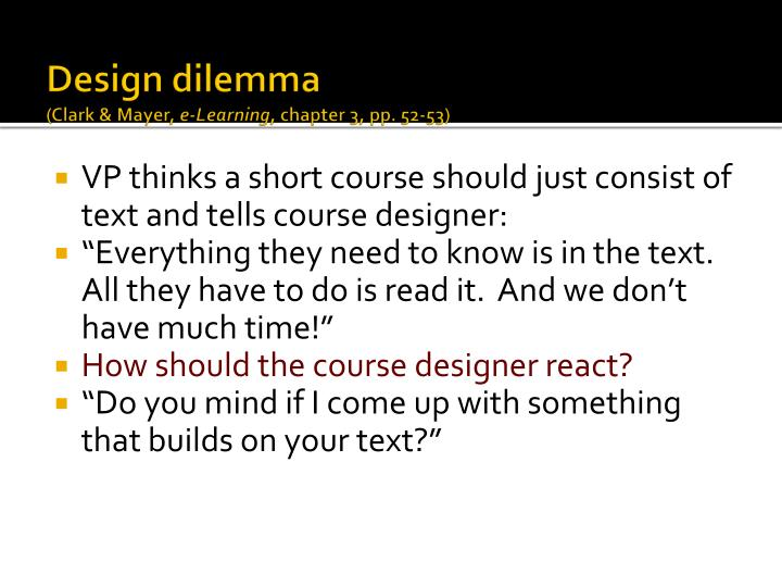 Design dilemma