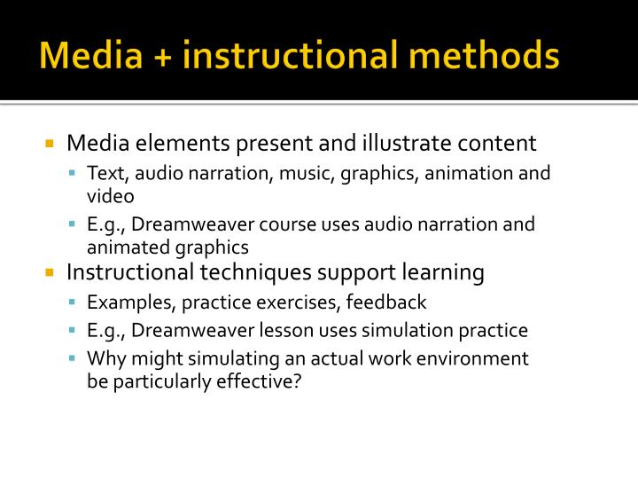 Media + instructional methods