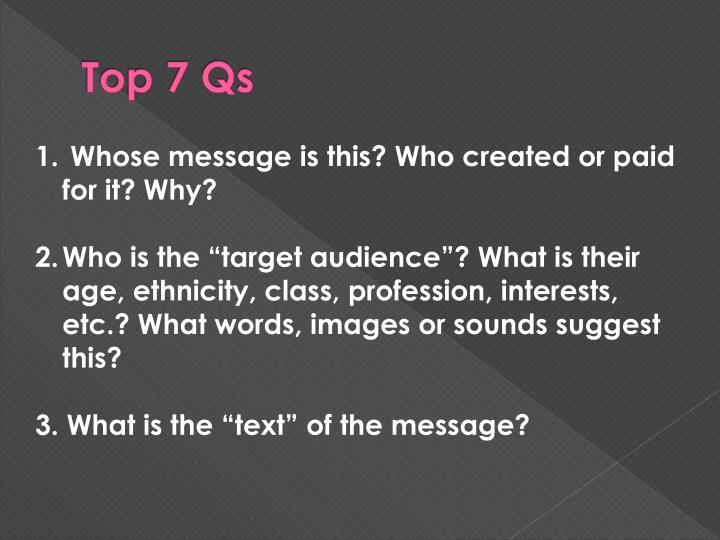 Top 7 Qs