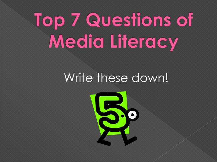 Top 7 Questions of Media Literacy