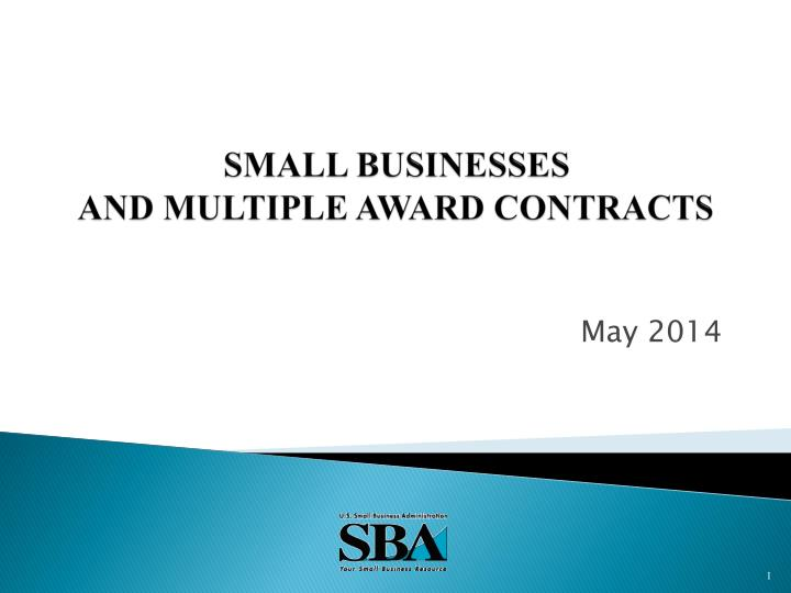 Small businesses and multiple award contracts
