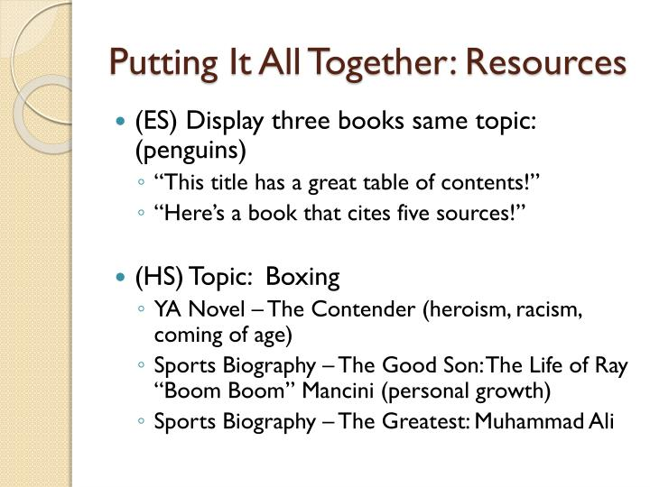 Putting It All Together: Resources