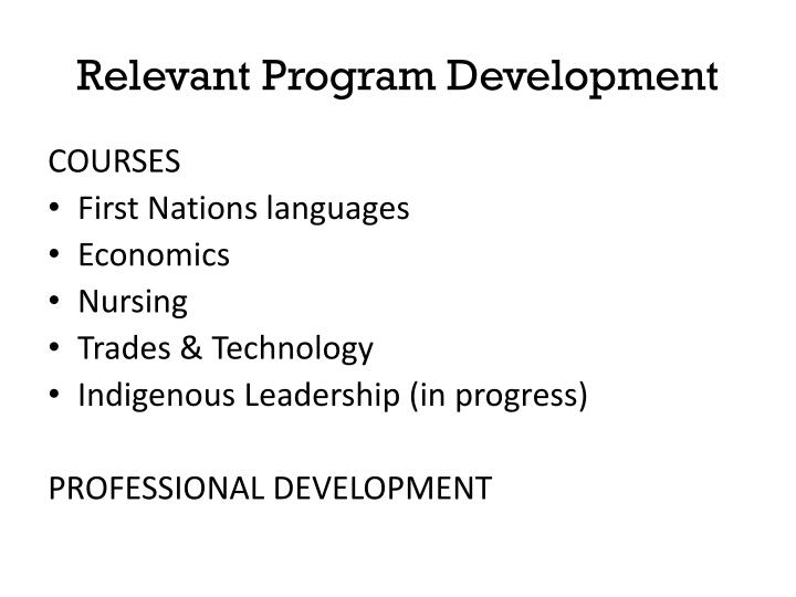 Relevant Program Development