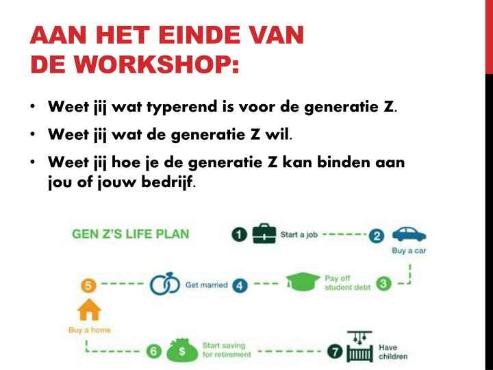 Aan het einde van de workshop: