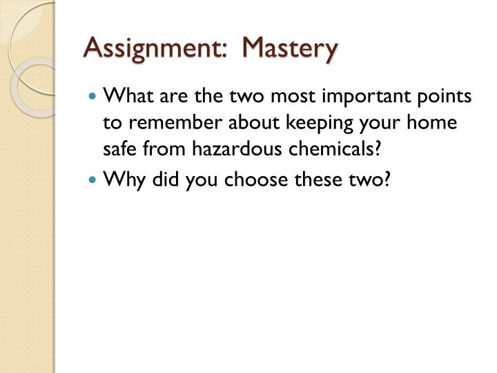 Assignment:  Mastery