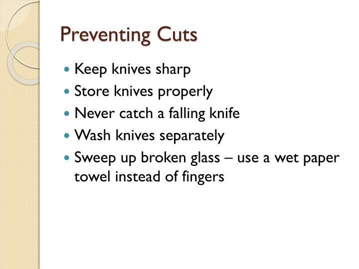 Preventing Cuts