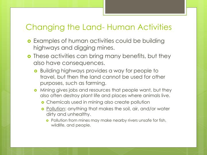 Changing the Land- Human Activities