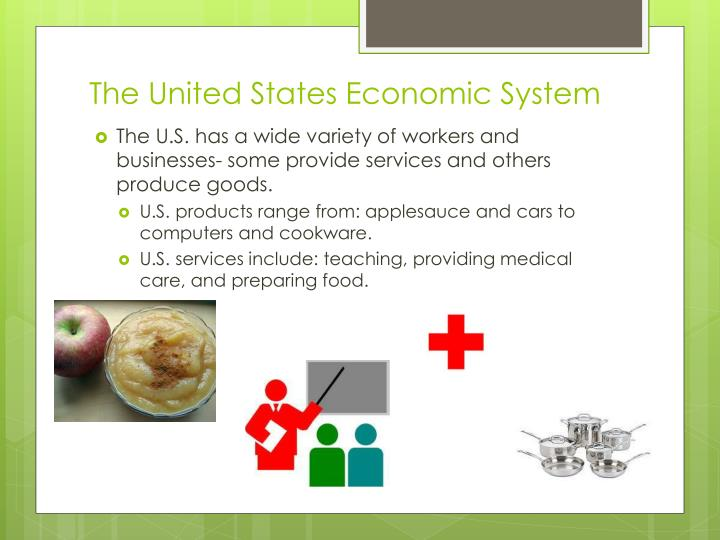 The United States Economic System