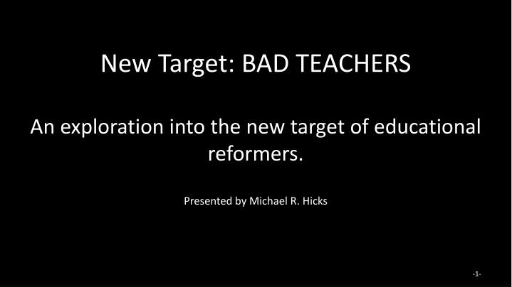 New Target: BAD TEACHERS