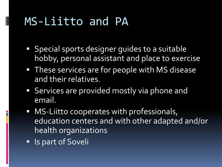 MS-Liitto and PA