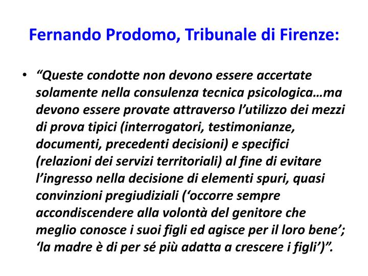 Fernando Prodomo, Tribunale di Firenze: