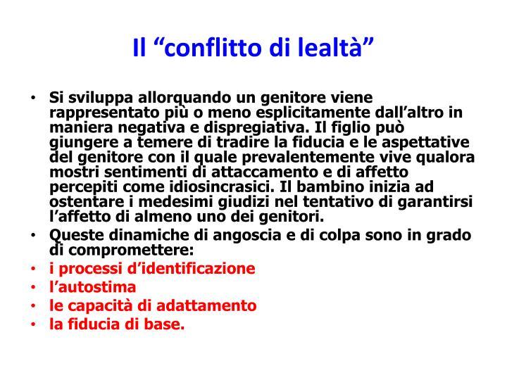 """Il """"conflitto di lealtà"""""""