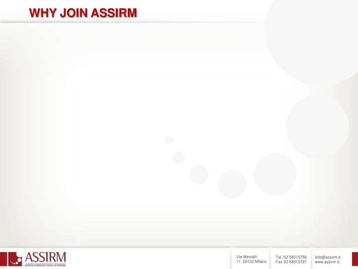 WHY JOIN ASSIRM