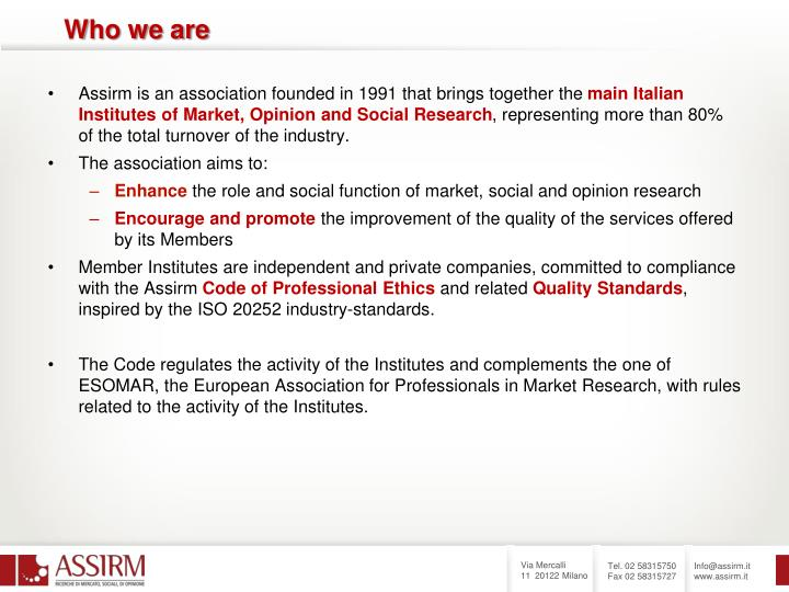 Assirm is an association founded in 1991 that brings together the