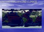 factors influencing climate6