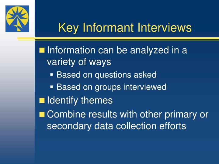 Key Informant Interviews