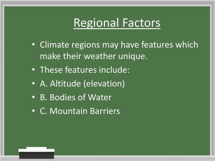 Regional Factors