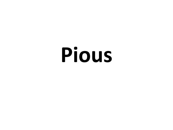 Pious