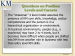 questions on position levels and careers