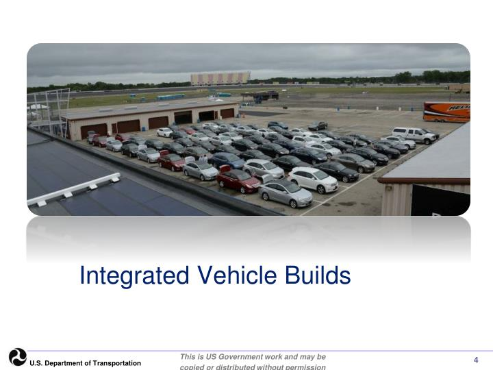 Integrated Vehicle Builds