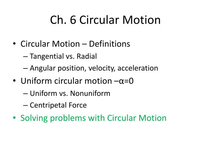 Ch. 6 Circular Motion