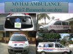 mvhai ambulance w 24 7 paramedic on duty