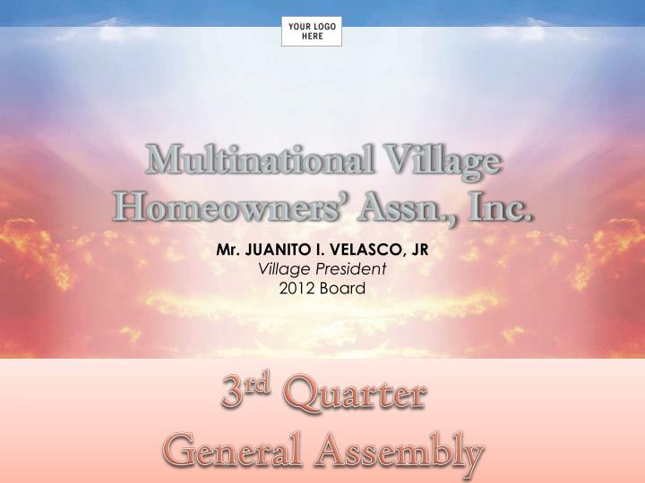 Multinational Village  Homeowners' Assn., Inc.
