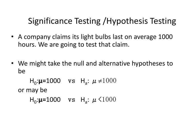 Significance Testing /Hypothesis Testing