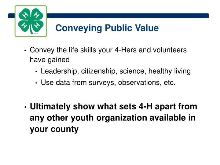 Conveying Public Value