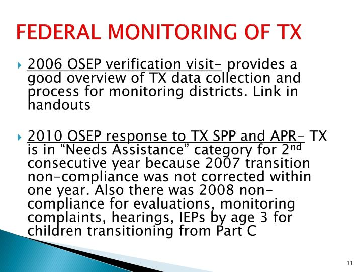 FEDERAL MONITORING OF TX