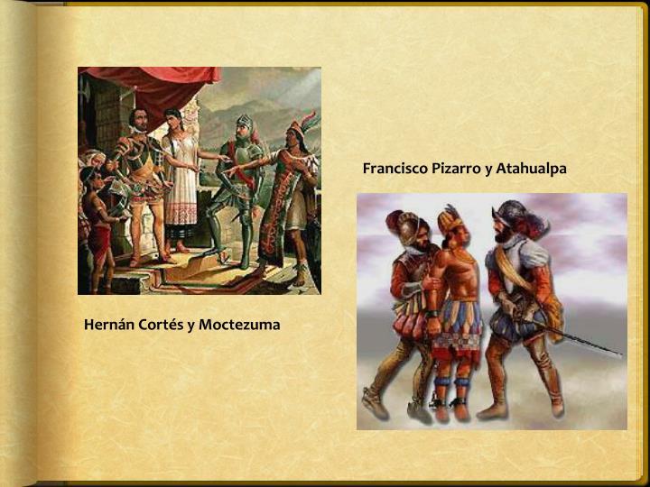 Francisco Pizarro y Atahualpa