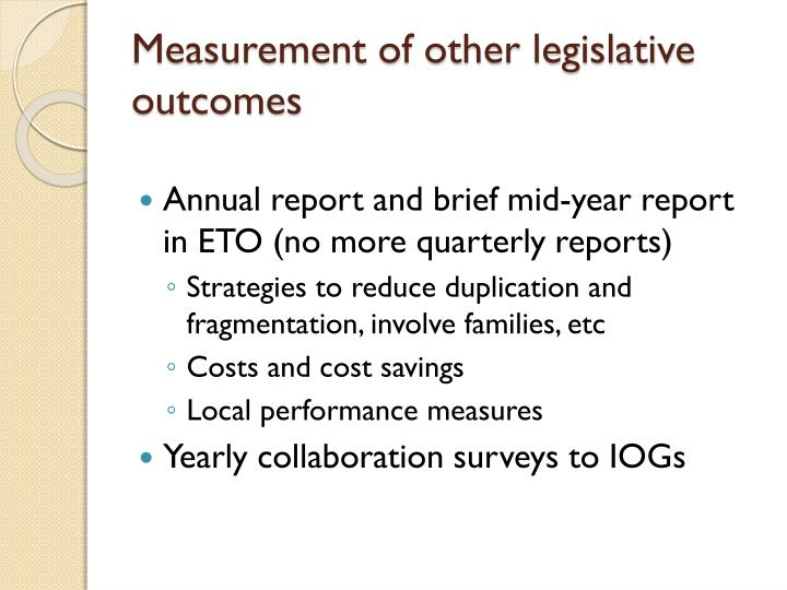 Measurement of other legislative outcomes