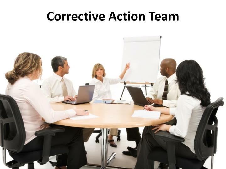 Corrective Action Team