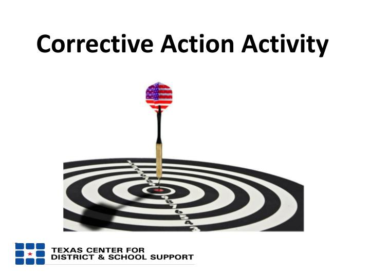 Corrective Action Activity