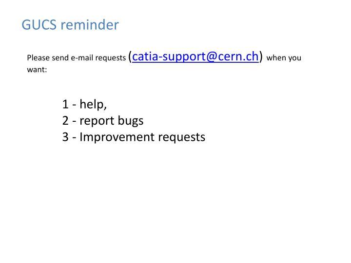 GUCS reminder