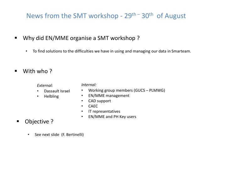 News from the SMT workshop - 29