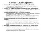 corridor level objectives