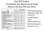 past rts studies countywide bus rapid transit study parson s brinkerhoff july 2011