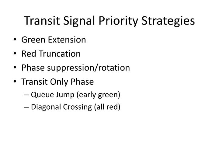 Transit Signal Priority Strategies
