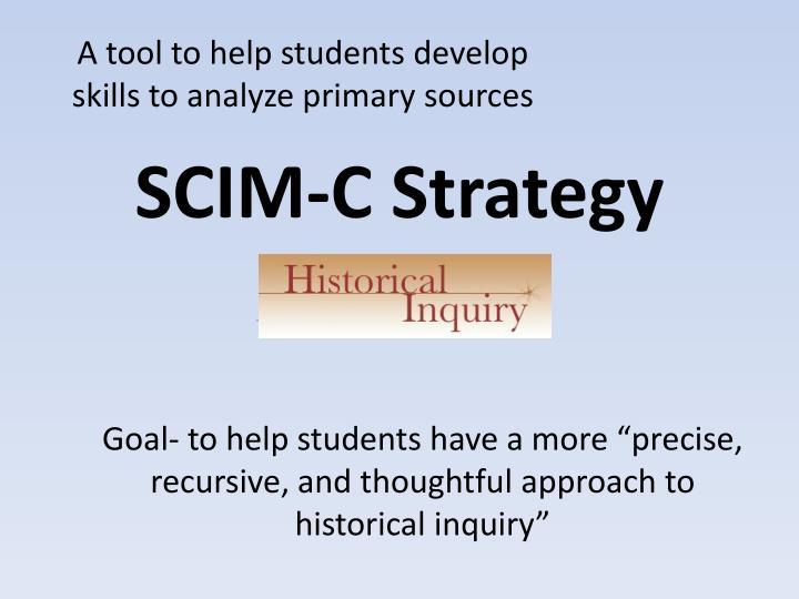 SCIM-C Strategy