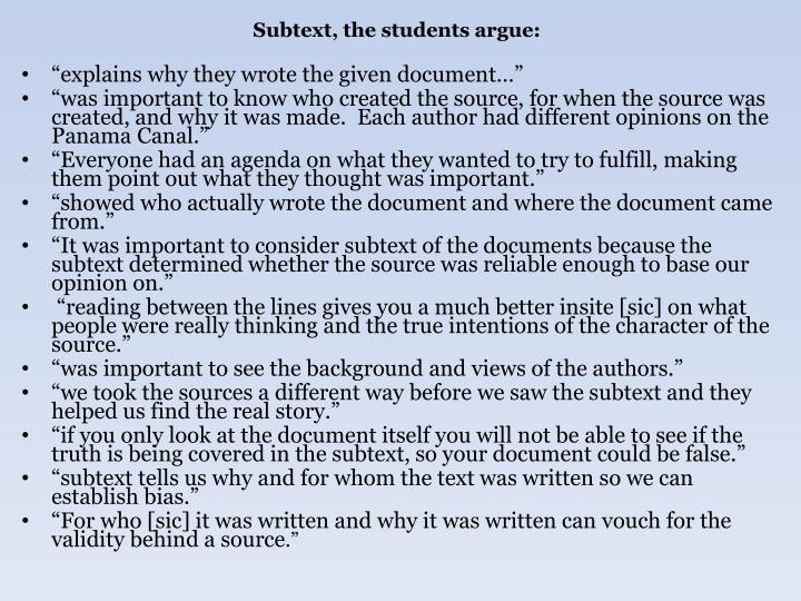 Subtext, the students argue:
