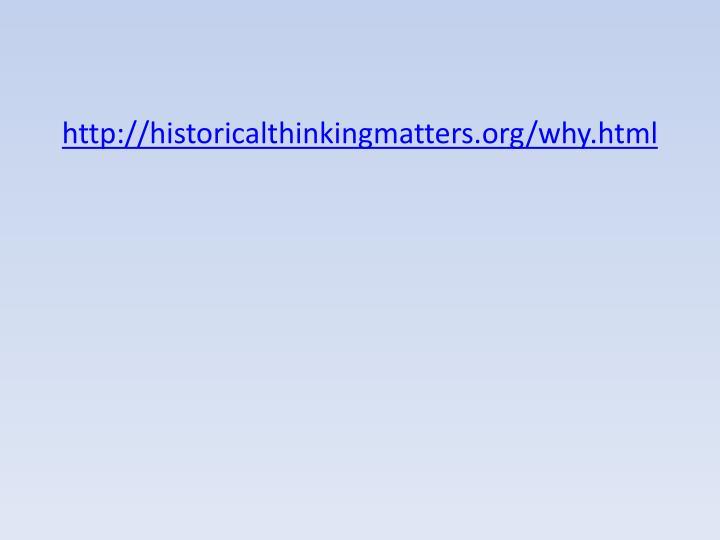 http://historicalthinkingmatters.org/why.html