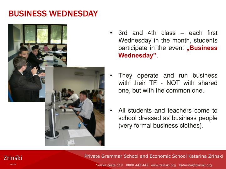 Business wednesday