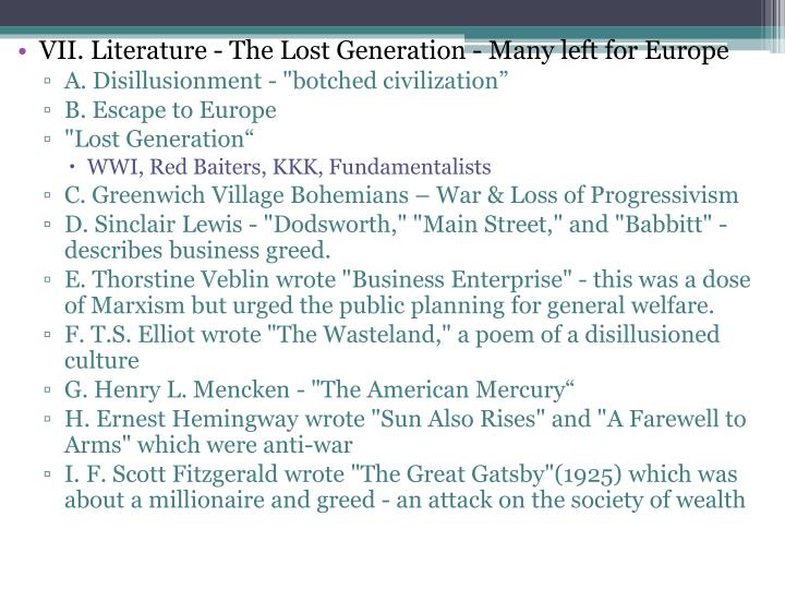 VII. Literature - The Lost Generation - Many left for Europe