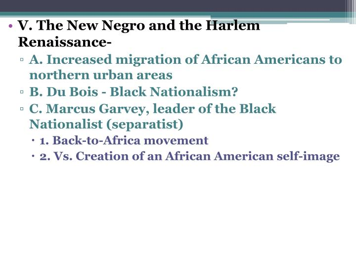 V. The New Negro and the Harlem Renaissance-