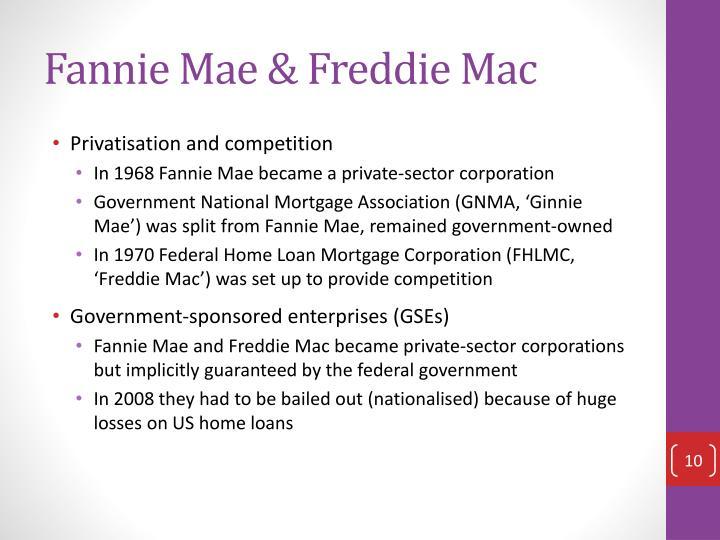 Fannie Mae & Freddie Mac