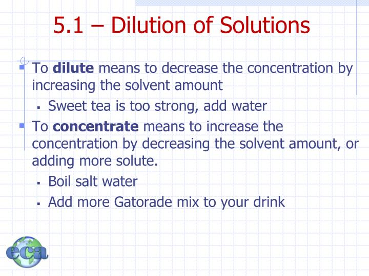 5.1 – Dilution of Solutions