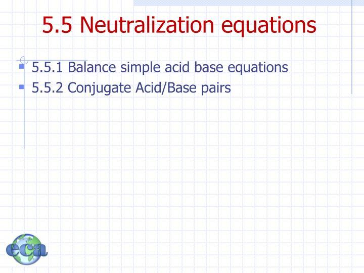 5.5 Neutralization